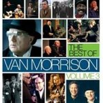 The Best Of Van Morrison Volume 3 - Van Morrison