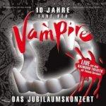 Tanz der Vampire - 10 Jahre: Das Jubiläumskonzert - Musical