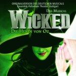 Wicked (Deutsche Aufnahme, Stuttgart) - Musical