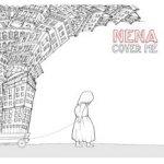Cover Me - Nena