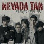 Niemand hört dich - Nevada Tan