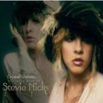 Crystal Visions - The Very Best Of Stevie Nicks - Stevie Nicks