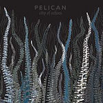 City Of Echoes - Pelican