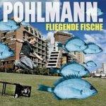 Fliegende Fische - Pohlmann