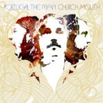 Church Mouth - Portugal. The Man