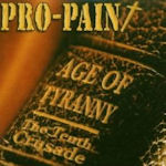 Age Of Tyranny - The Tenth Crusade - Pro-Pain