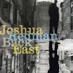 Black East - Joshua Redman