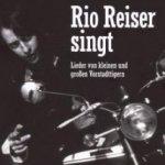 Lieder von kleinen und großen Vorstadttigern - Rio Reiser