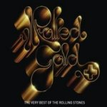 Rolled Gold - The Very Best Of The Rolling Stones - Rolling Stones