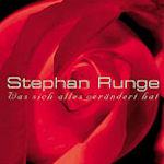 Was sich alles verändert hat - Stephan Runge