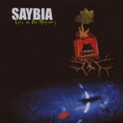 Eyes On The Highway - Saybia