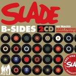 B-Sides - Slade
