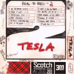 Real To Reel 2 - Tesla