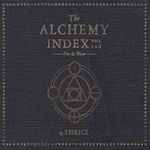 The Alchemy Index Vols. I + II - Thrice