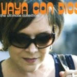 The Ultimate Collection - Vaya Con Dios