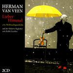 Lieber Himmel - Eine Weihnachtsgeschichte - Herman van Veen