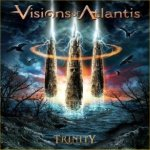 Trinity - Visions Of Atlantis