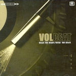 Rock The Rebel / Metal The Devil - Volbeat