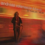 Andreas Vollenweider And Friends: 25 Years Live 1982 - 2007 - Andreas Vollenweider