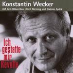 Ich gestatte mir Revolte - Konstantin Wecker
