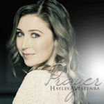 Prayer - Hayley Westenra