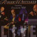 Einfach leben - Live um die Welt - Roger Whittaker