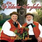 Wahre Liebe - Wildecker Herzbuben