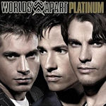 Platinum - Worlds Apart