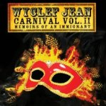 Carnival Vol. II - Memoirs Of An Immigrant - Wyclef Jean