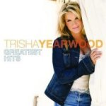 Greatest Hits - Trisha Yearwood
