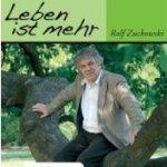 Leben ist mehr - Rolf Zuckowski