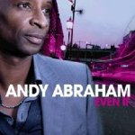 Even If - Andy Abraham
