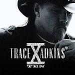X - Trace Adkins