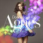 Dance Love Pop - Agnes