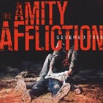 Severed Ties - Amity Affliction