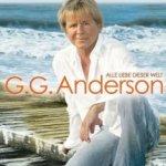 Alle Liebe dieser Welt - G.G. Anderson