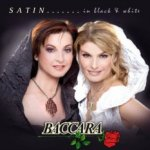 Satin... In Black And White - Baccara
