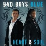 Heart And Soul - Bad Boys Blue