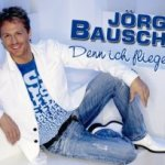 Denn ich fliege - Jörg Bausch