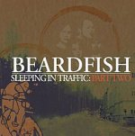 Sleeping In Traffic: Part Two - Beardfish