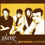 Glanz - {Bernd Begemann} + die Befreiuung