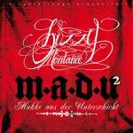 M.a.d.U. 2 (Mukke aus der Unterschicht) - Bizzy Montana