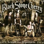 Folklore And Superstition - Black Stone Cherry