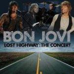 Lost Highway - The Concert - Bon Jovi