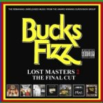 Lost Masters 2 - The Final Cut - Bucks Fizz