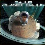 Planet Cajun - Cajus