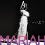 E=MC2 - Mariah Carey