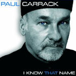 I Know That Name - Paul Carrack
