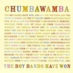 The Boy Bands Have Won - Chumbawamba