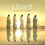 Chant - Music For Paradise - Cistercian Monks Of Stift Heiligenkreuz